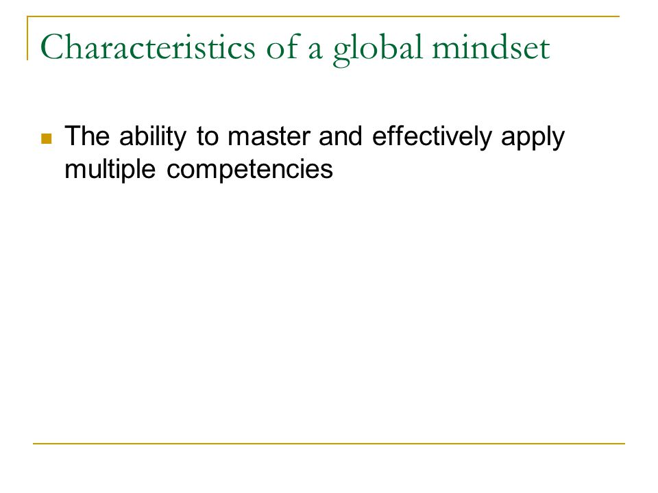 Characteristics of a global mindset