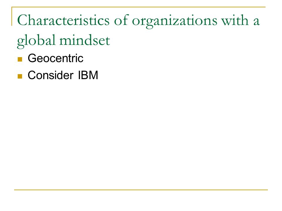 Characteristics of organizations with a global mindset