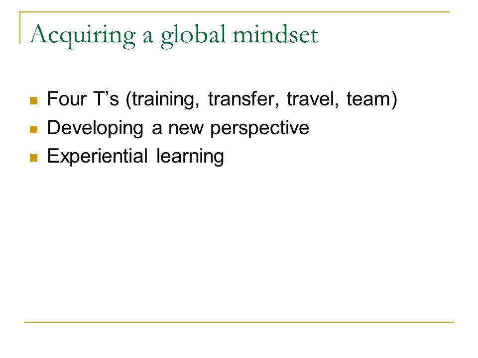 Acquiring a global mindset