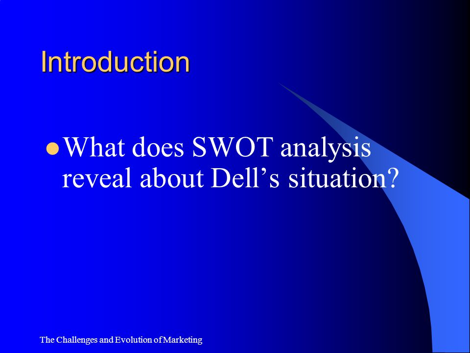 What does SWOT analysis reveal about Dell's situation