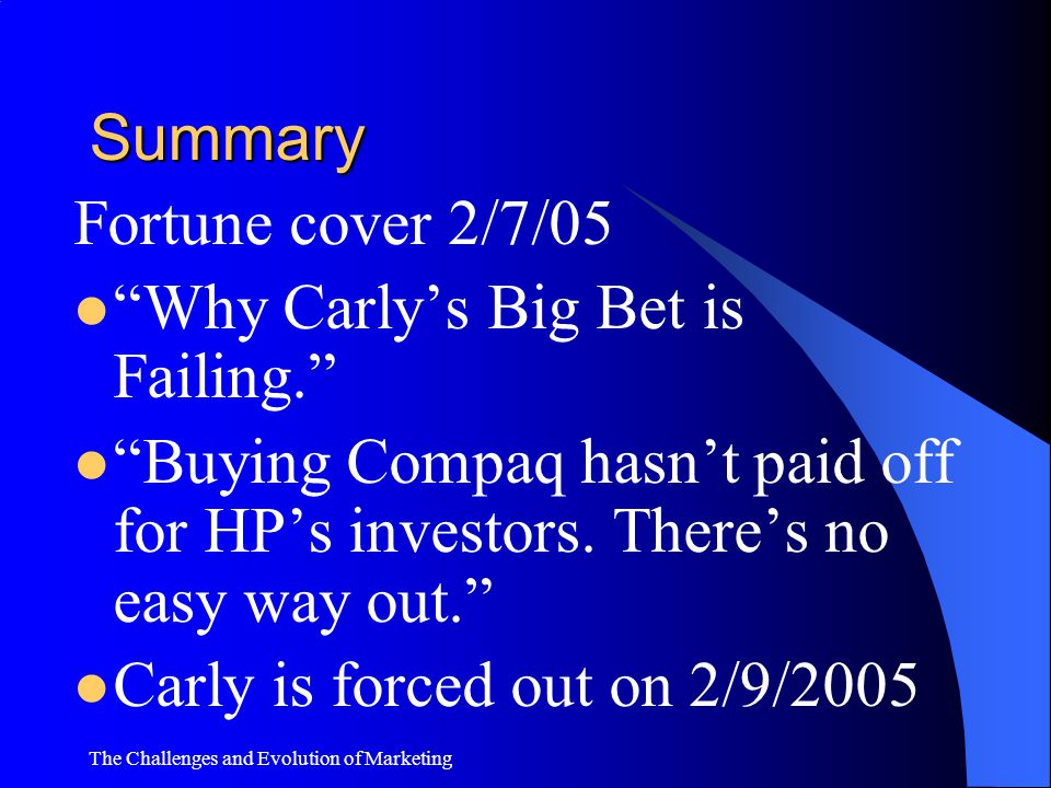 Why Carly's Big Bet is Failing.