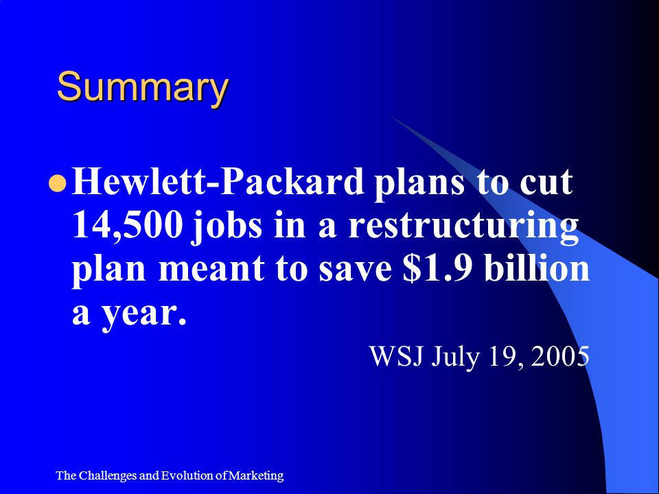 Summary Hewlett-Packard plans to cut 14,500 jobs in a restructuring plan meant to save $1.9 billion a year.