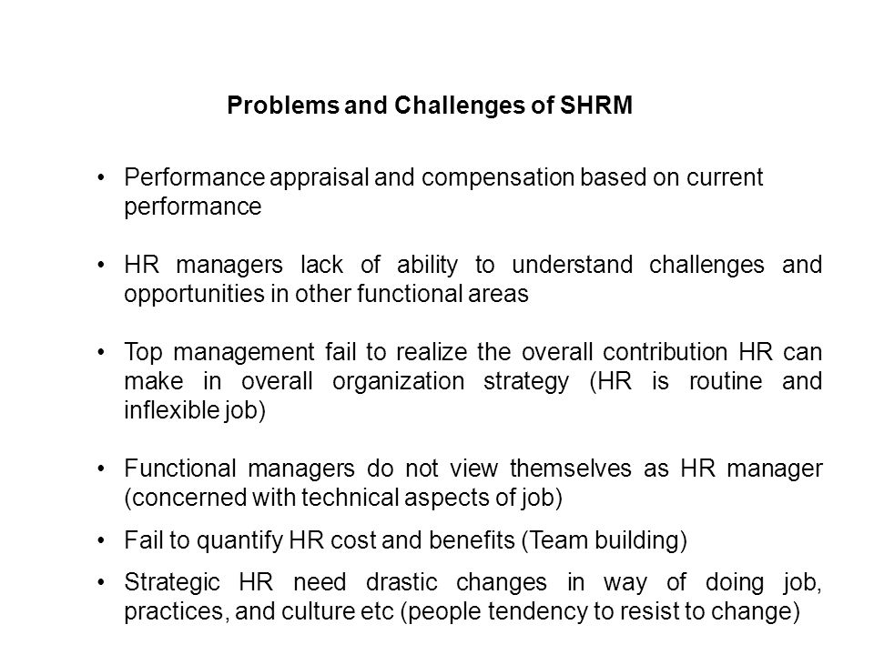 Problems and Challenges of SHRM