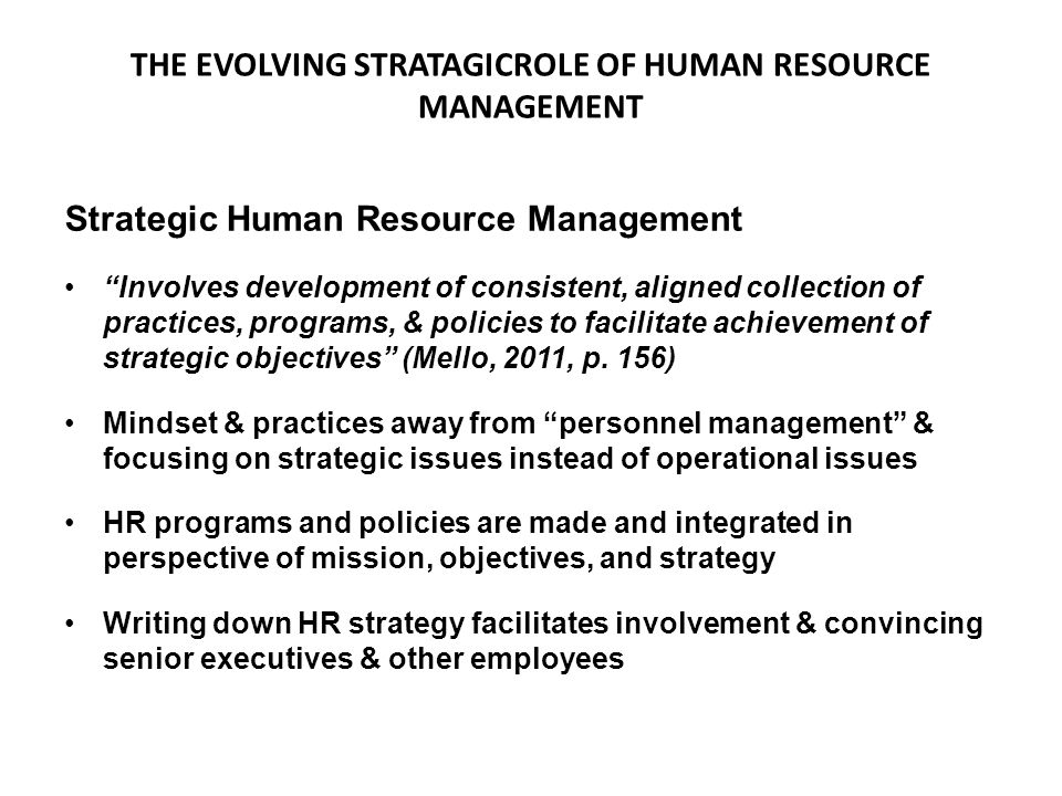 THE EVOLVING STRATAGICROLE OF HUMAN RESOURCE MANAGEMENT