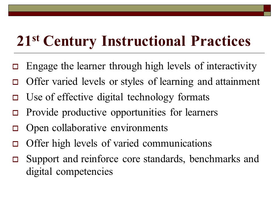 21st Century Instructional Practices
