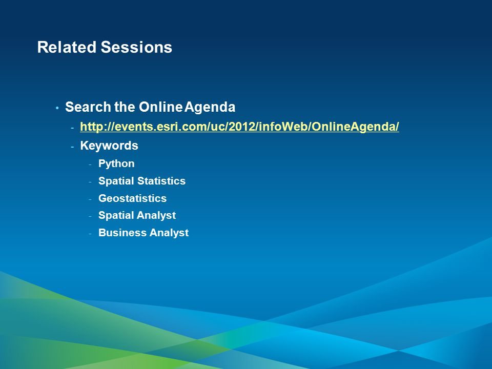 Related Sessions Search the Online Agenda