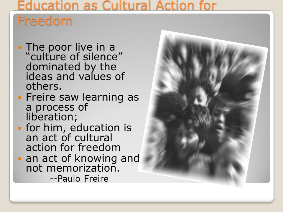 Education as Cultural Action for Freedom
