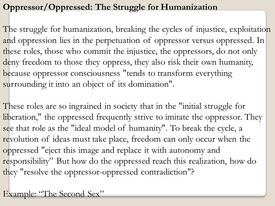 Oppressor/Oppressed: The Struggle for Humanization