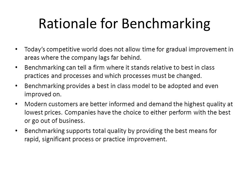 Rationale for Benchmarking