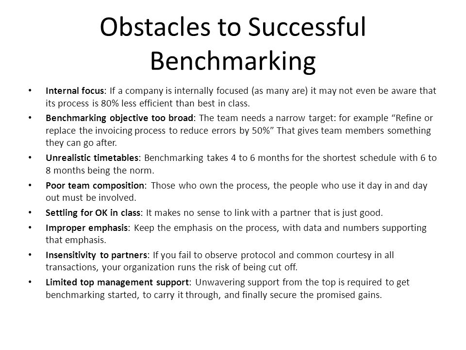 Obstacles to Successful Benchmarking