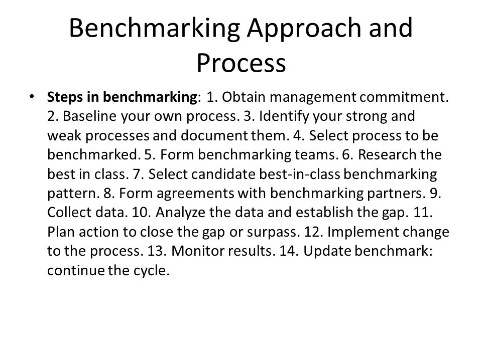 Benchmarking Approach and Process