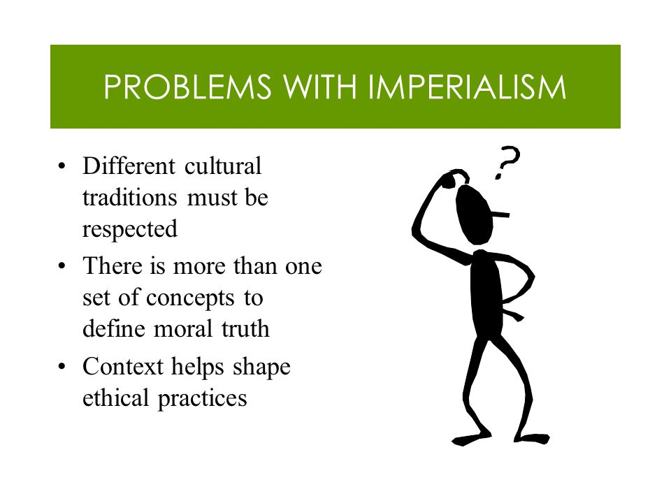 PROBLEMS WITH IMPERIALISM