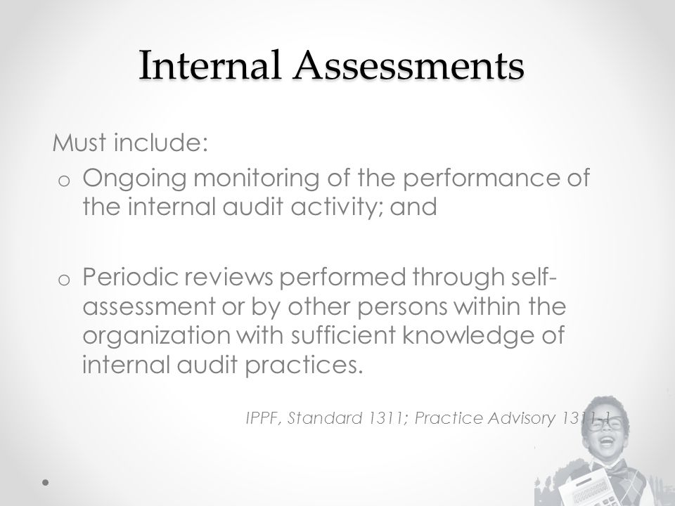 Internal Assessments Must include:
