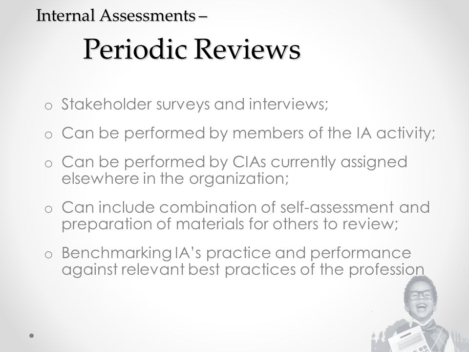 Internal Assessments – Periodic Reviews