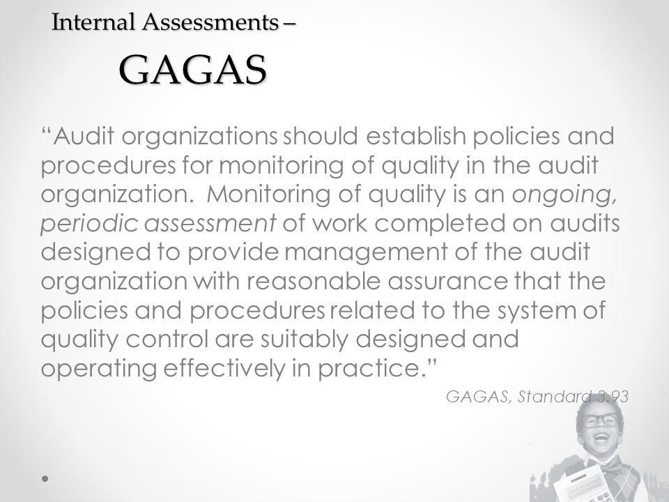 Internal Assessments – GAGAS