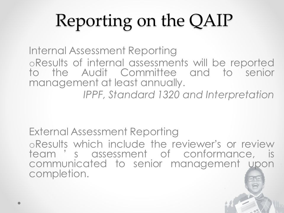 Reporting on the QAIP Internal Assessment Reporting