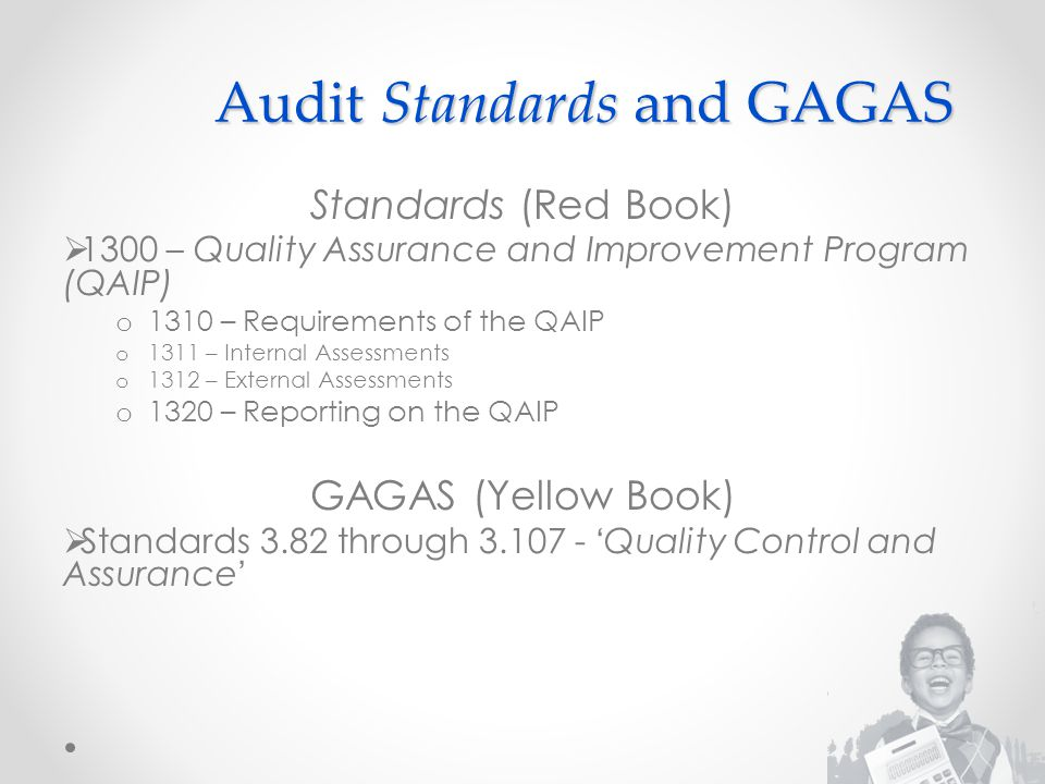 Audit Standards and GAGAS