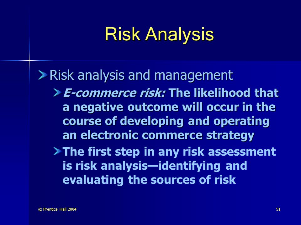 Risk Analysis Risk analysis and management