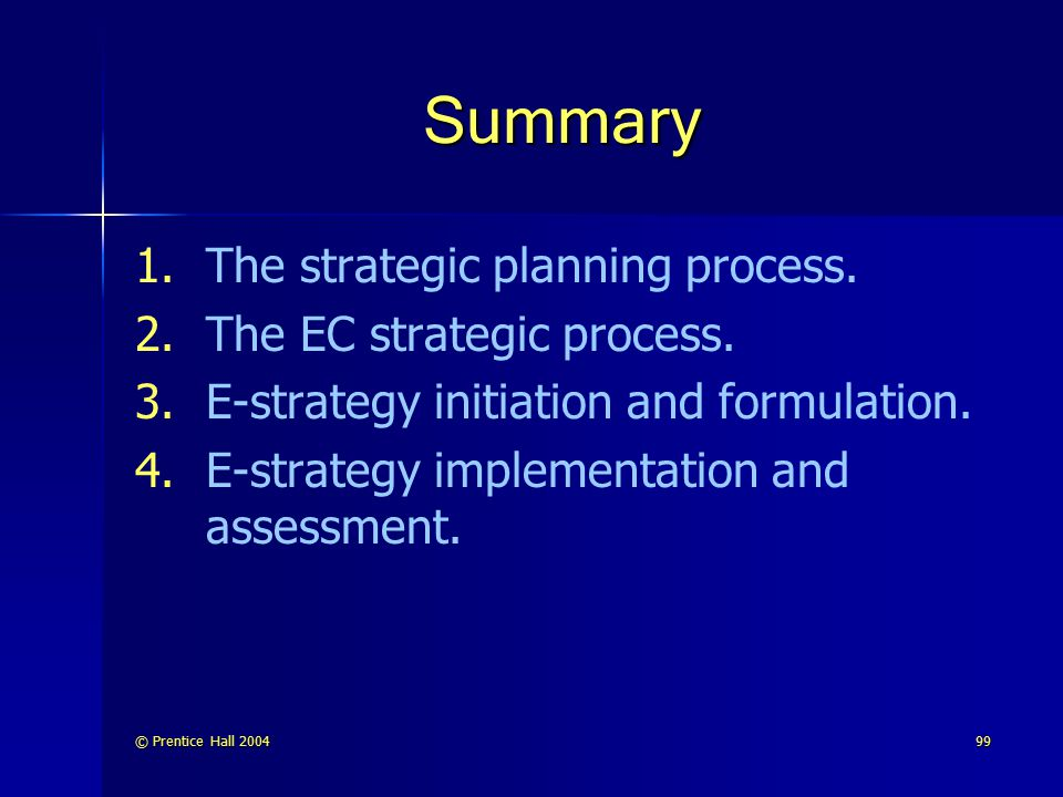 Summary The strategic planning process. The EC strategic process.