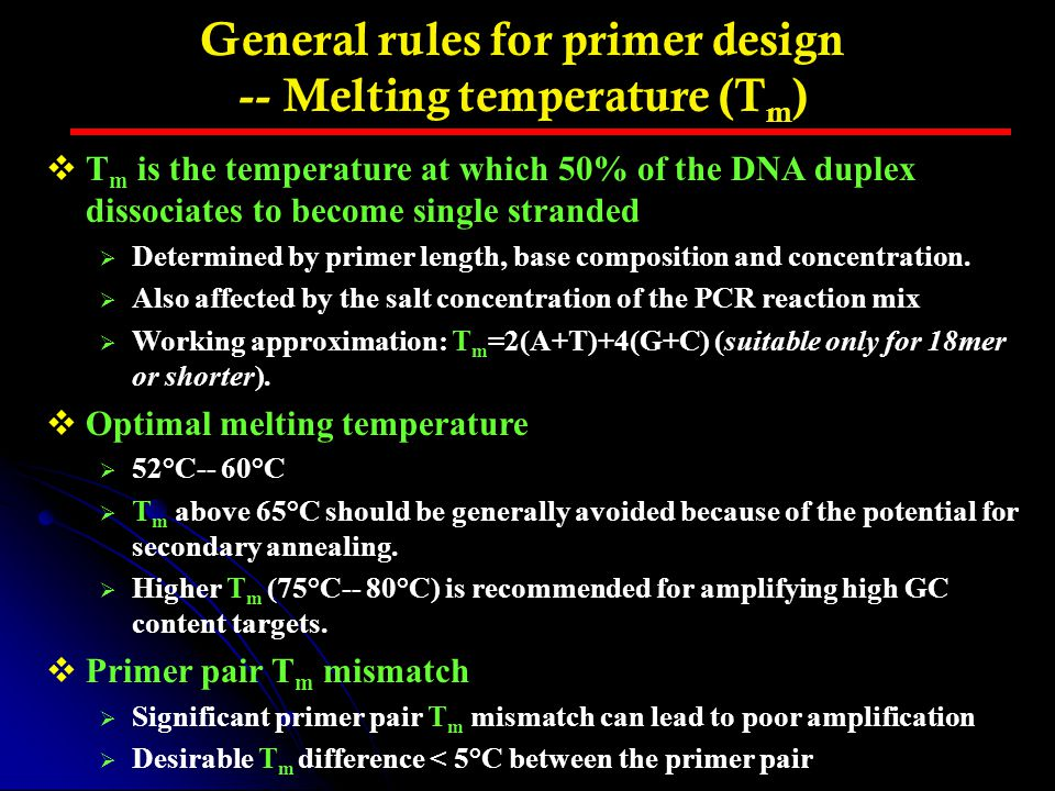 General rules for primer design -- Melting temperature (Tm)