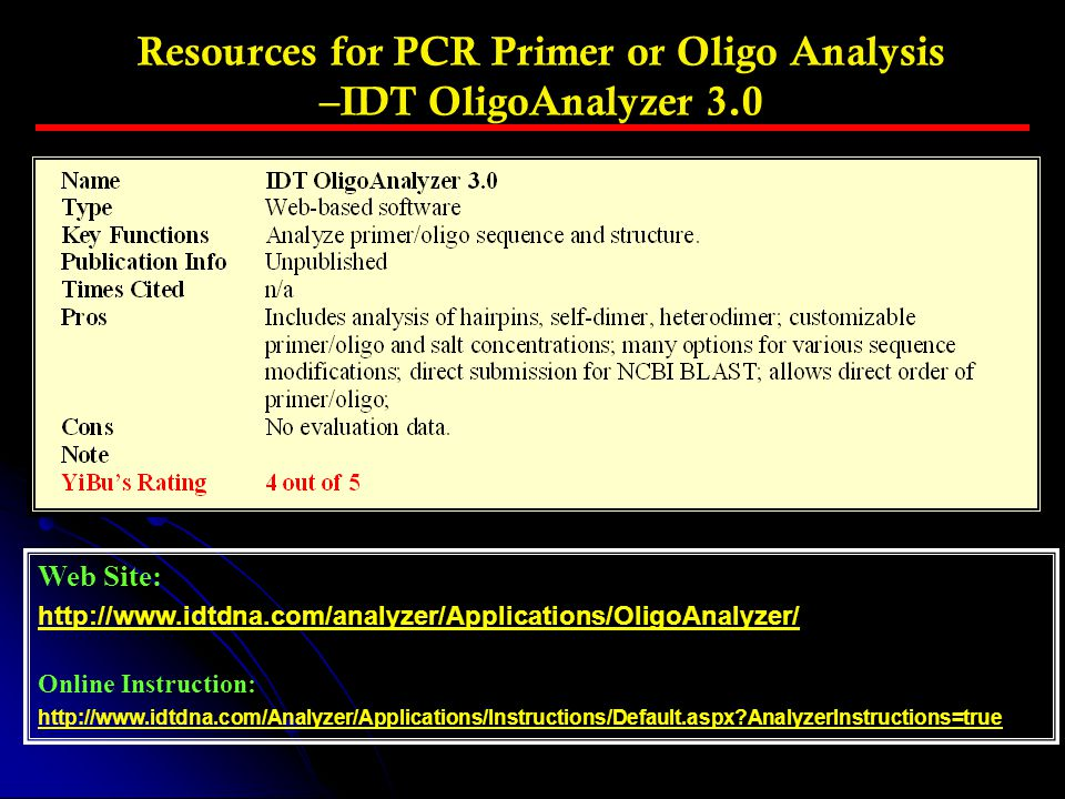 Resources for PCR Primer or Oligo Analysis –IDT OligoAnalyzer 3.0