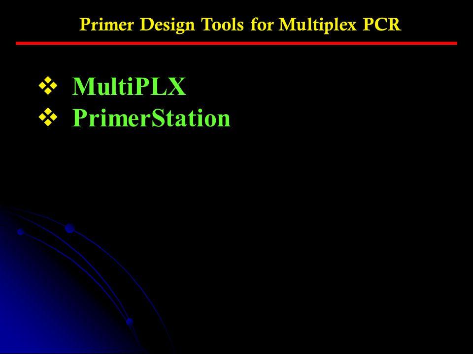 Primer Design Tools for Multiplex PCR
