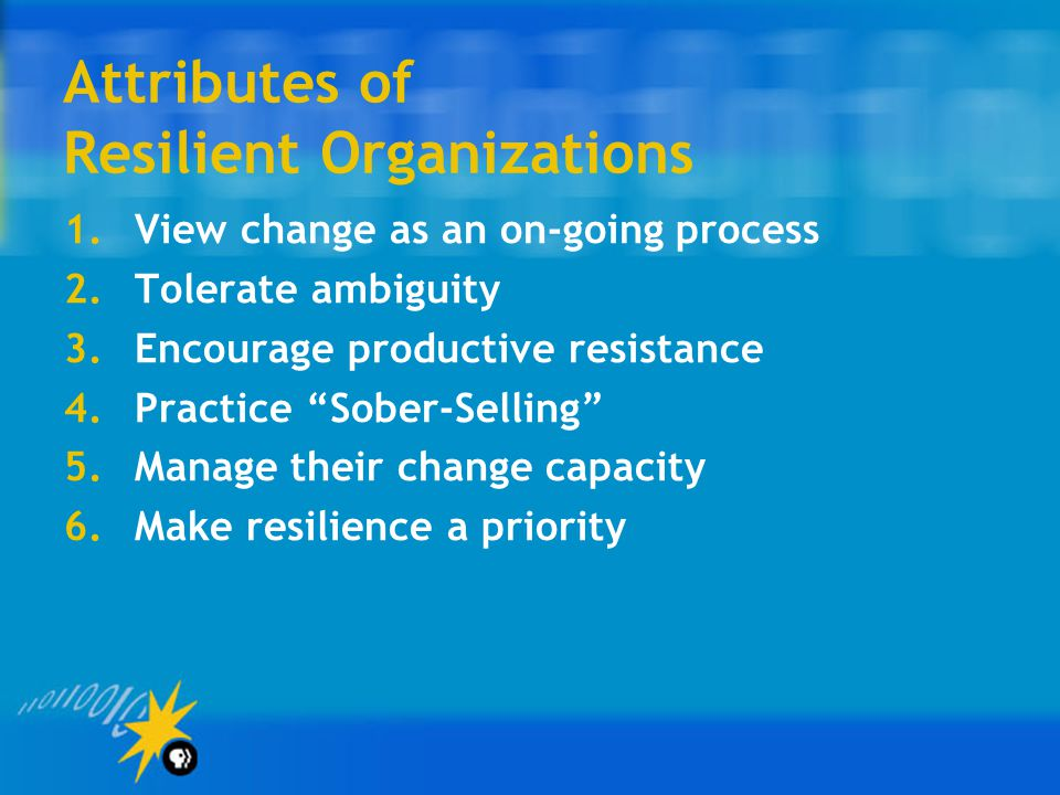 Attributes of Resilient Organizations