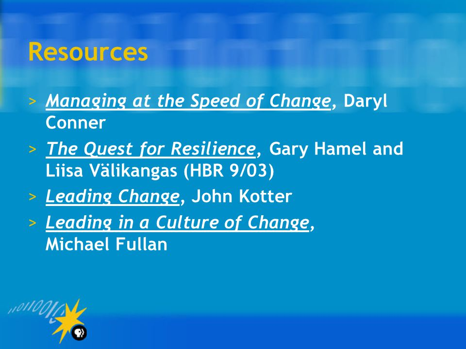 Resources Managing at the Speed of Change, Daryl Conner