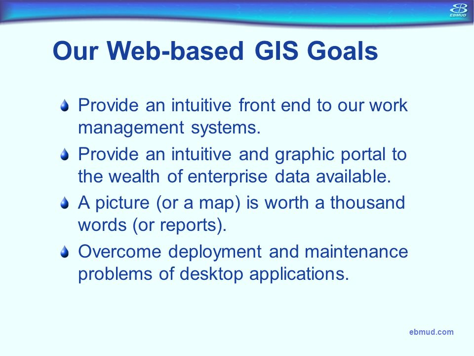 Our Web-based GIS Goals