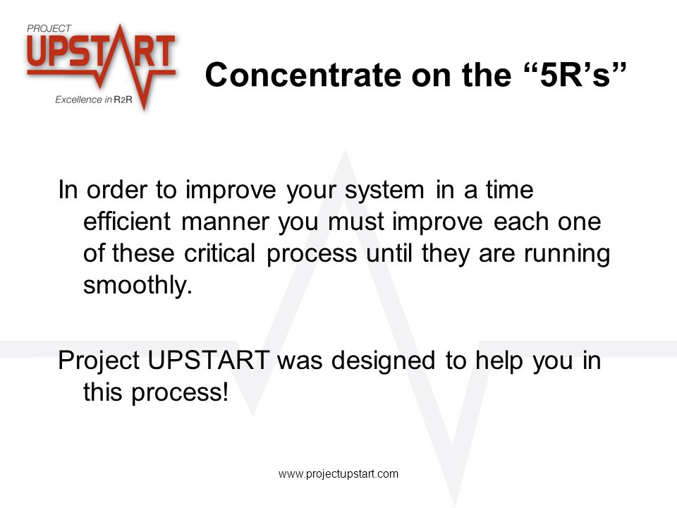 Concentrate on the 5R's
