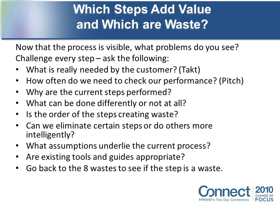 Which Steps Add Value and Which are Waste