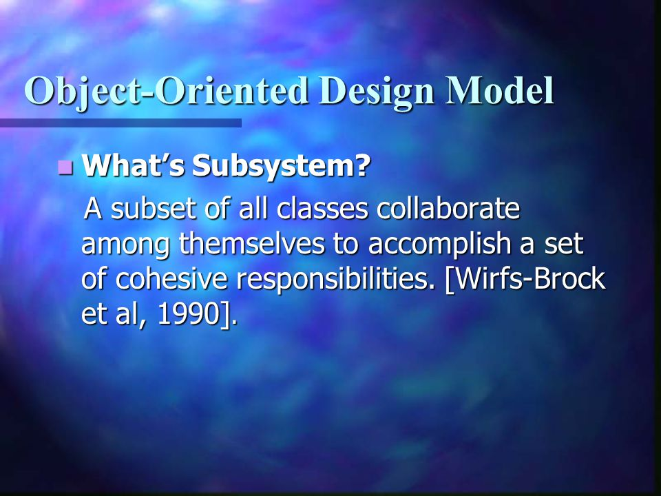 Object-Oriented Design Model