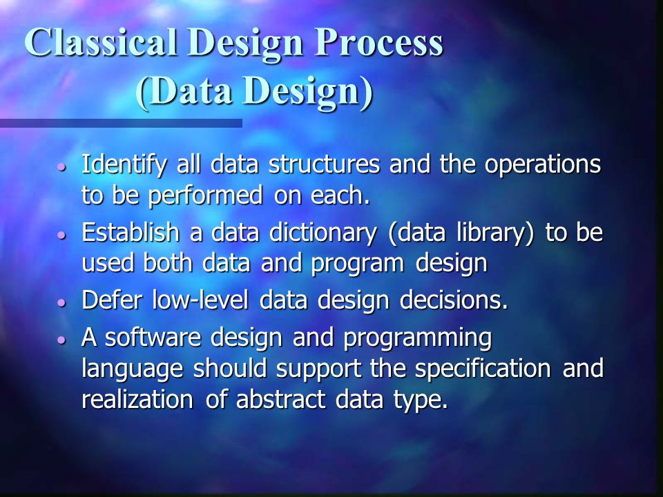 Classical Design Process (Data Design)