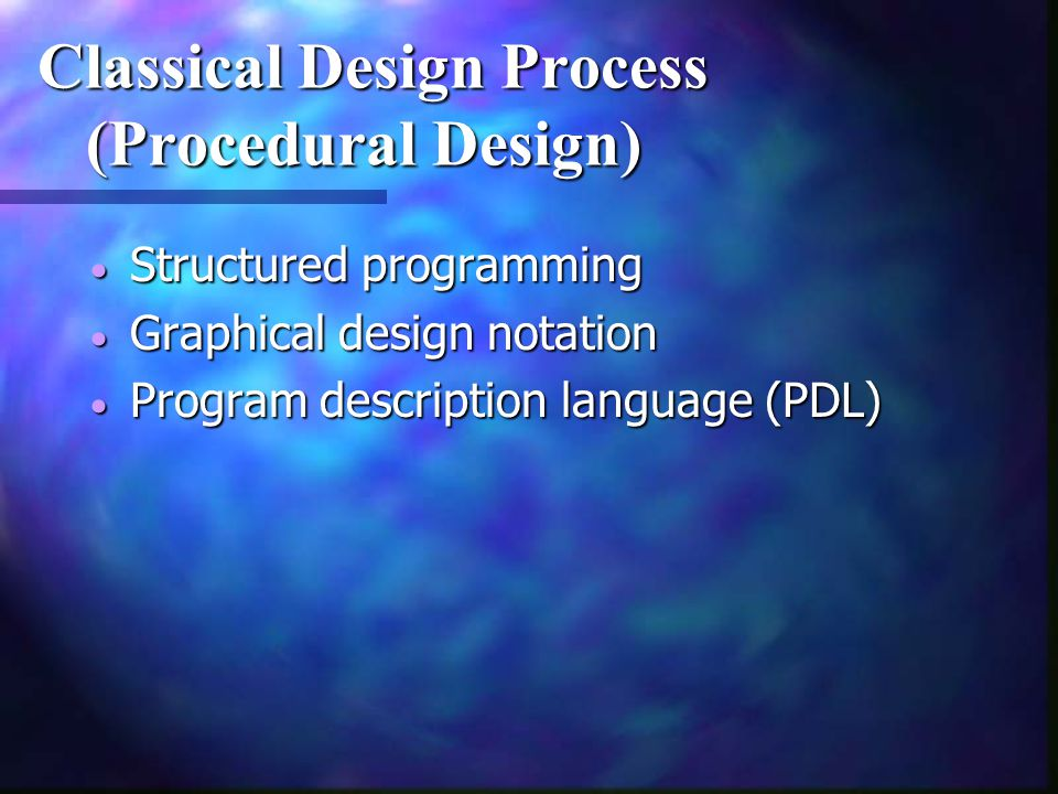 Classical Design Process (Procedural Design)
