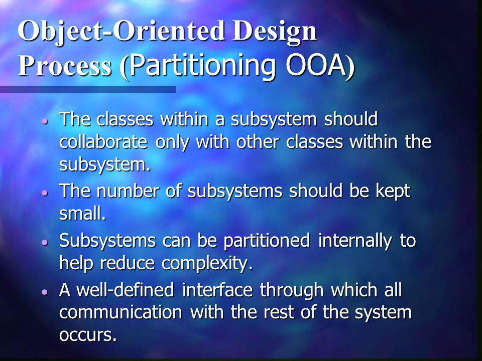 Object-Oriented Design Process (Partitioning OOA)