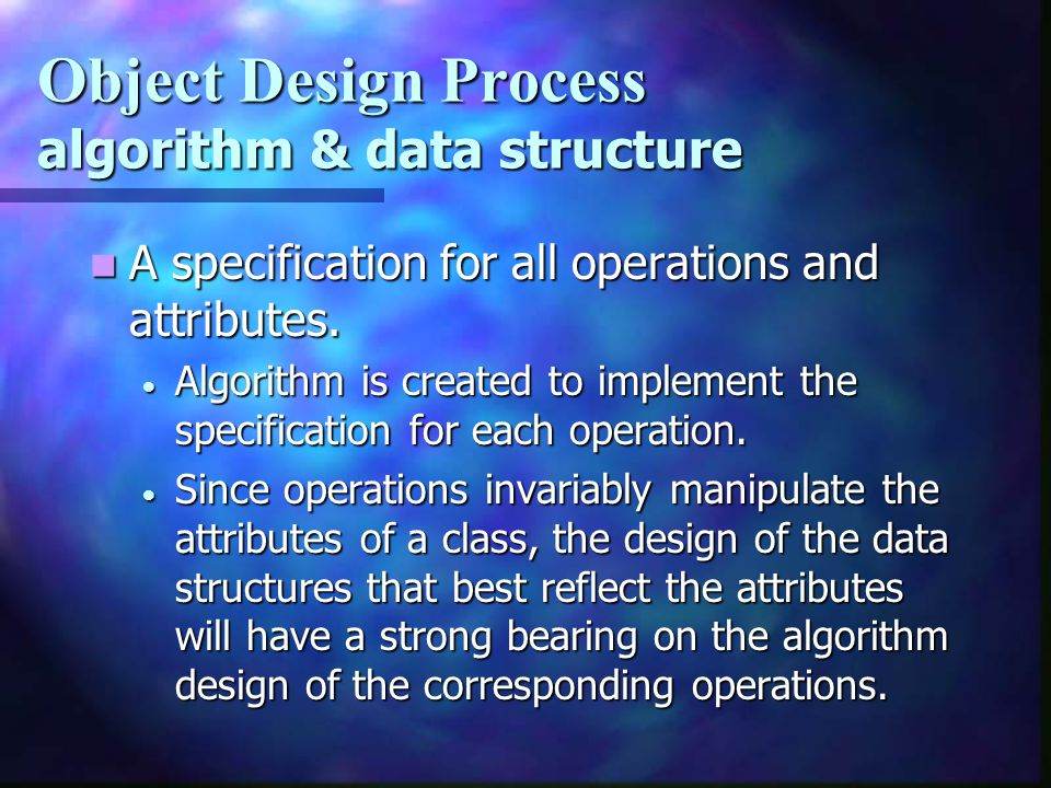 Object Design Process algorithm & data structure