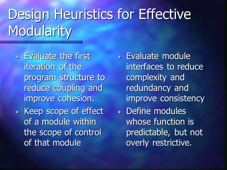 Design Heuristics for Effective Modularity