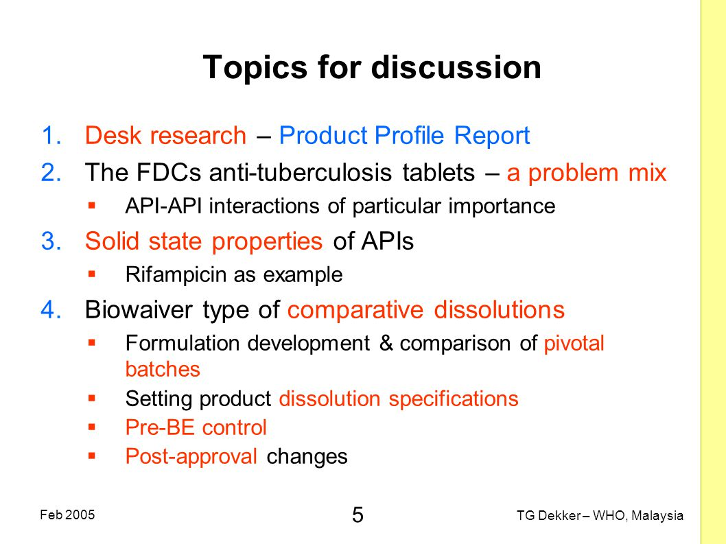 Topics for discussion Desk research – Product Profile Report