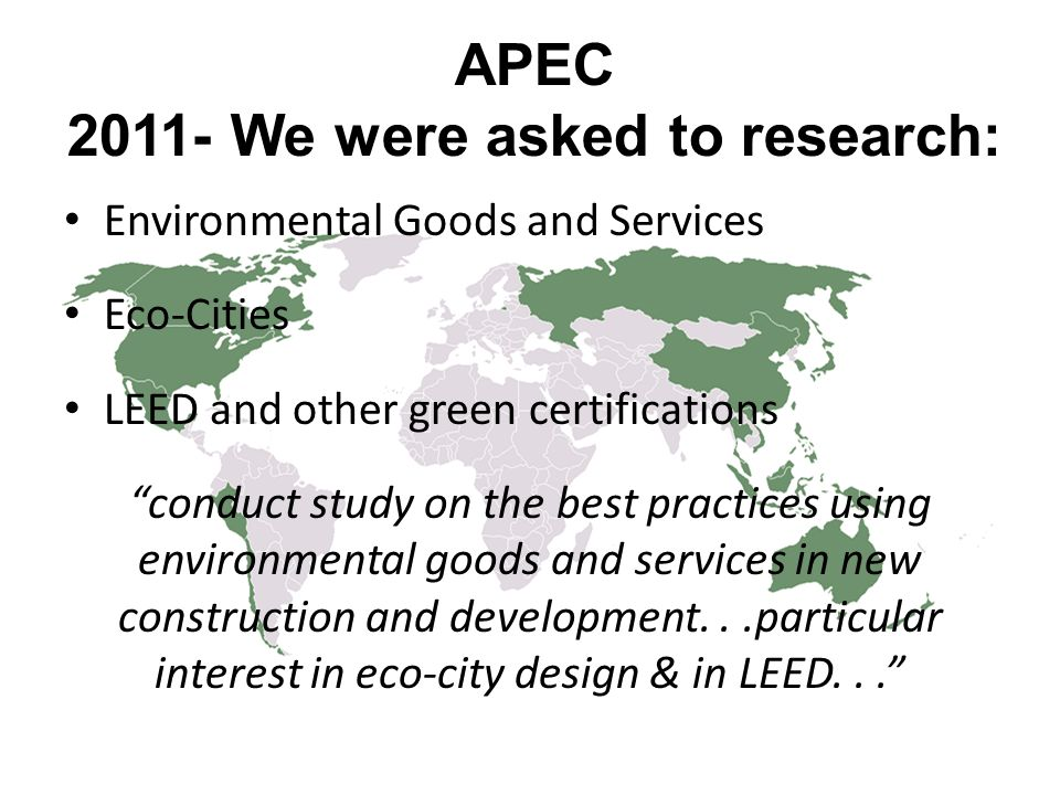 APEC 2011- We were asked to research: