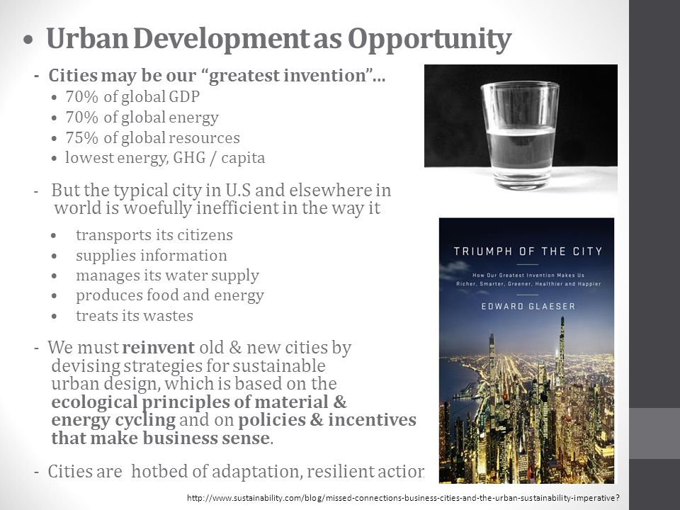 • Urban Development as Opportunity