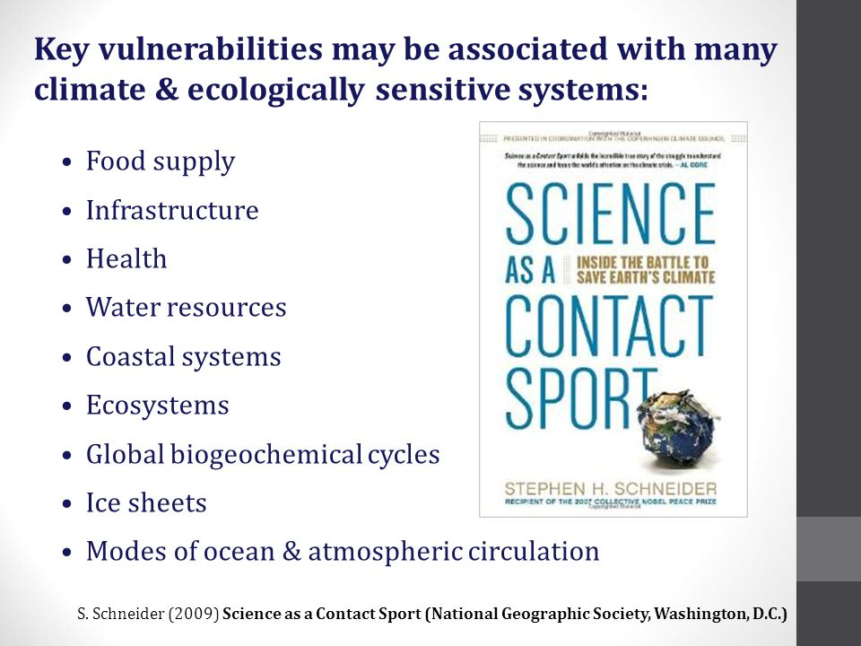 Key vulnerabilities may be associated with many climate & ecologically sensitive systems: