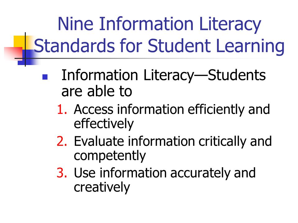 Nine Information Literacy Standards for Student Learning