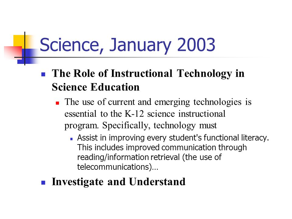 Science, January 2003 The Role of Instructional Technology in Science Education.