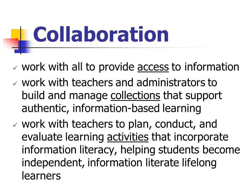 Collaboration work with all to provide access to information