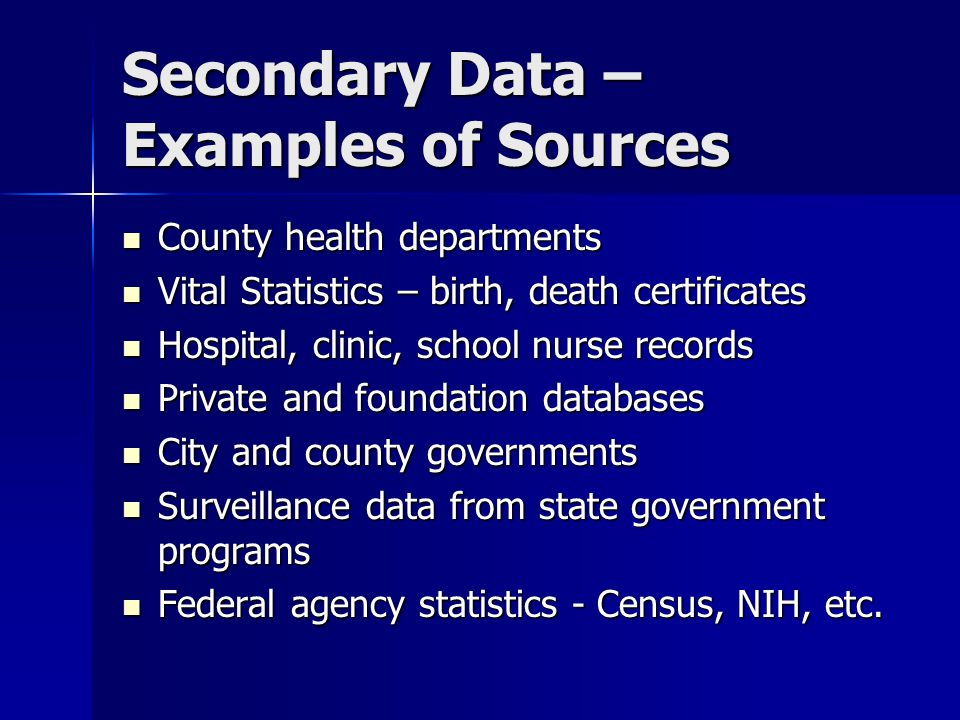 Secondary Data – Examples of Sources