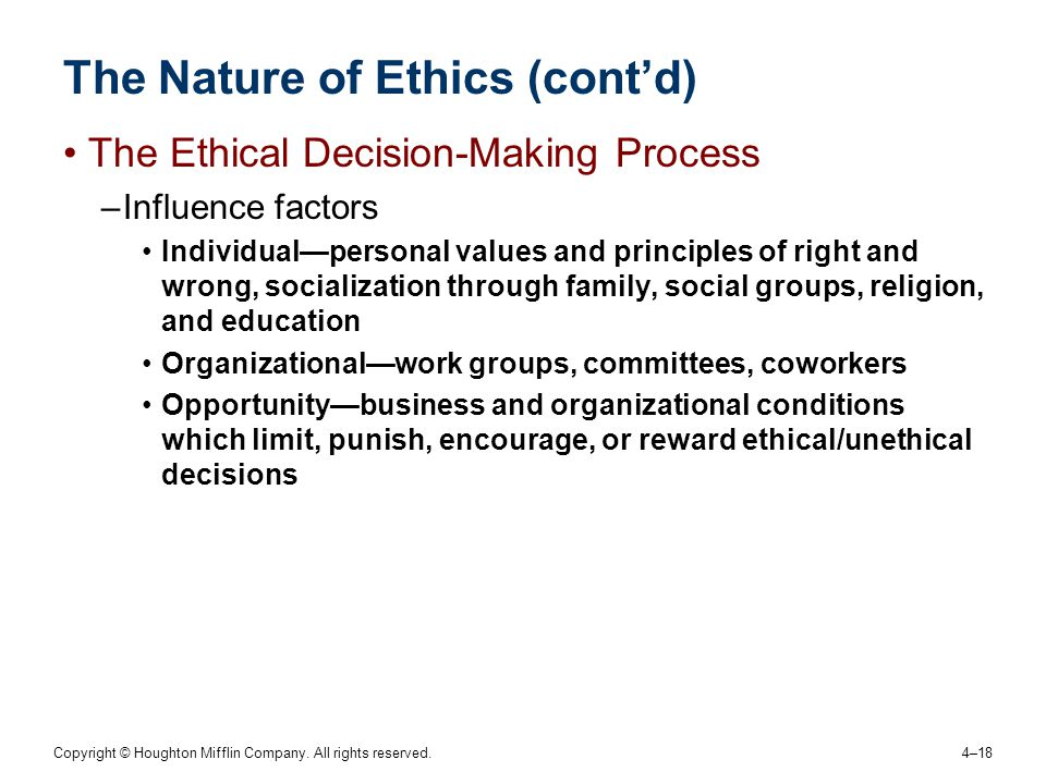 The Nature of Ethics (cont'd)