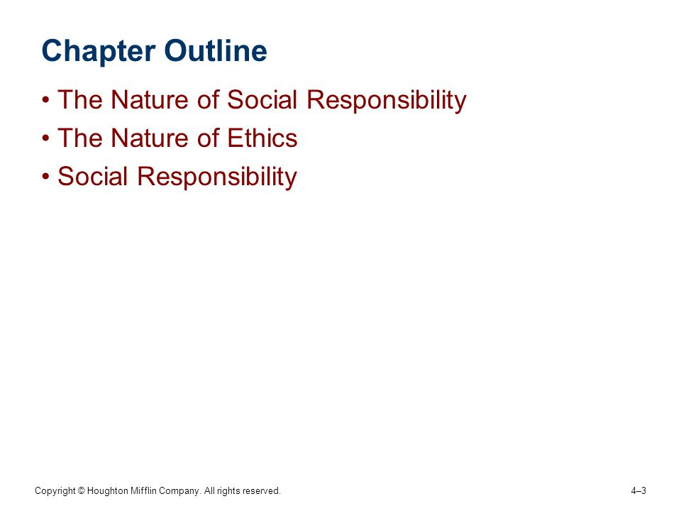 Chapter Outline The Nature of Social Responsibility
