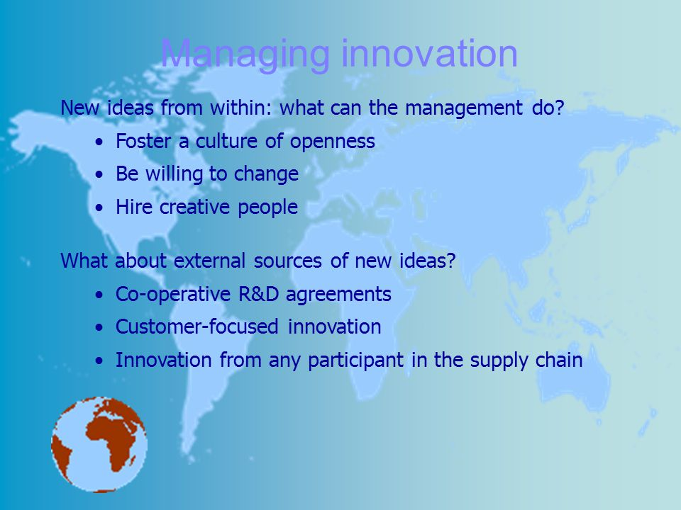 Managing innovation New ideas from within: what can the management do