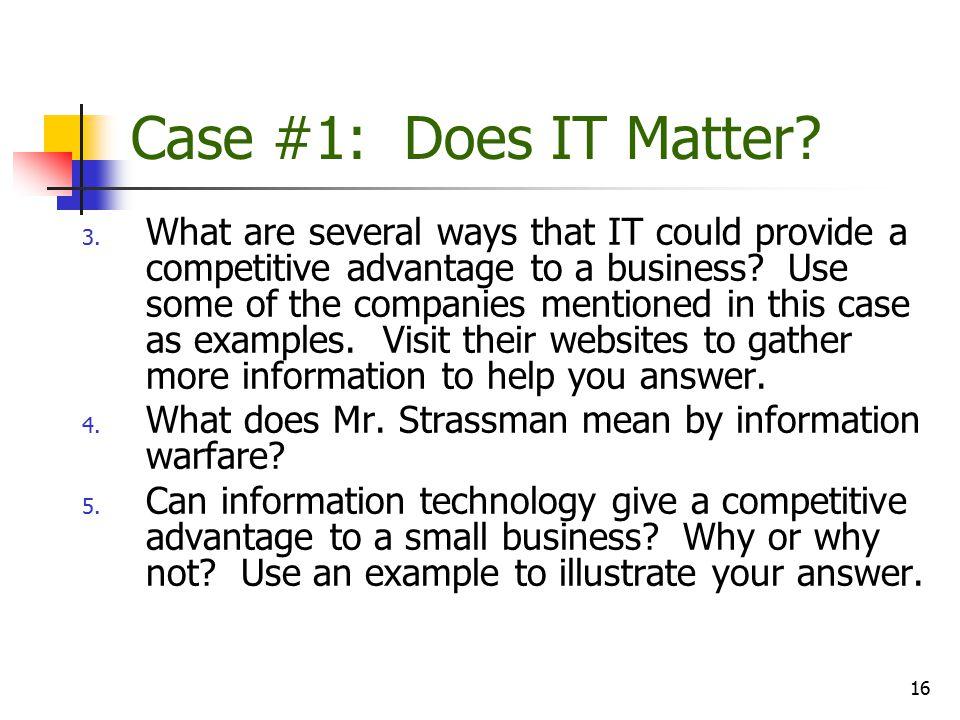 Case #1: Does IT Matter