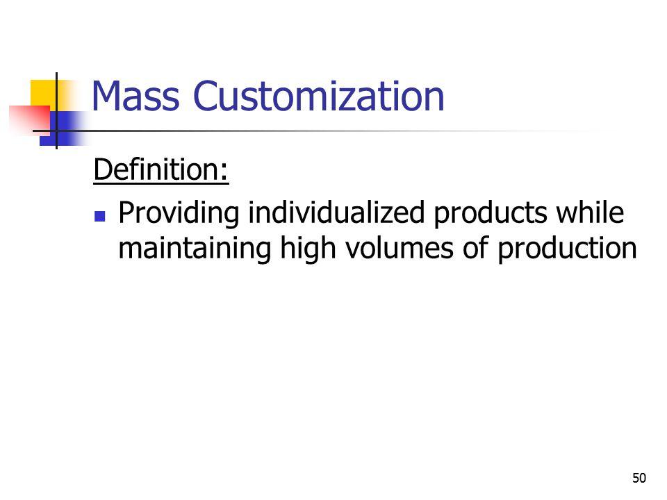 Mass Customization Definition: